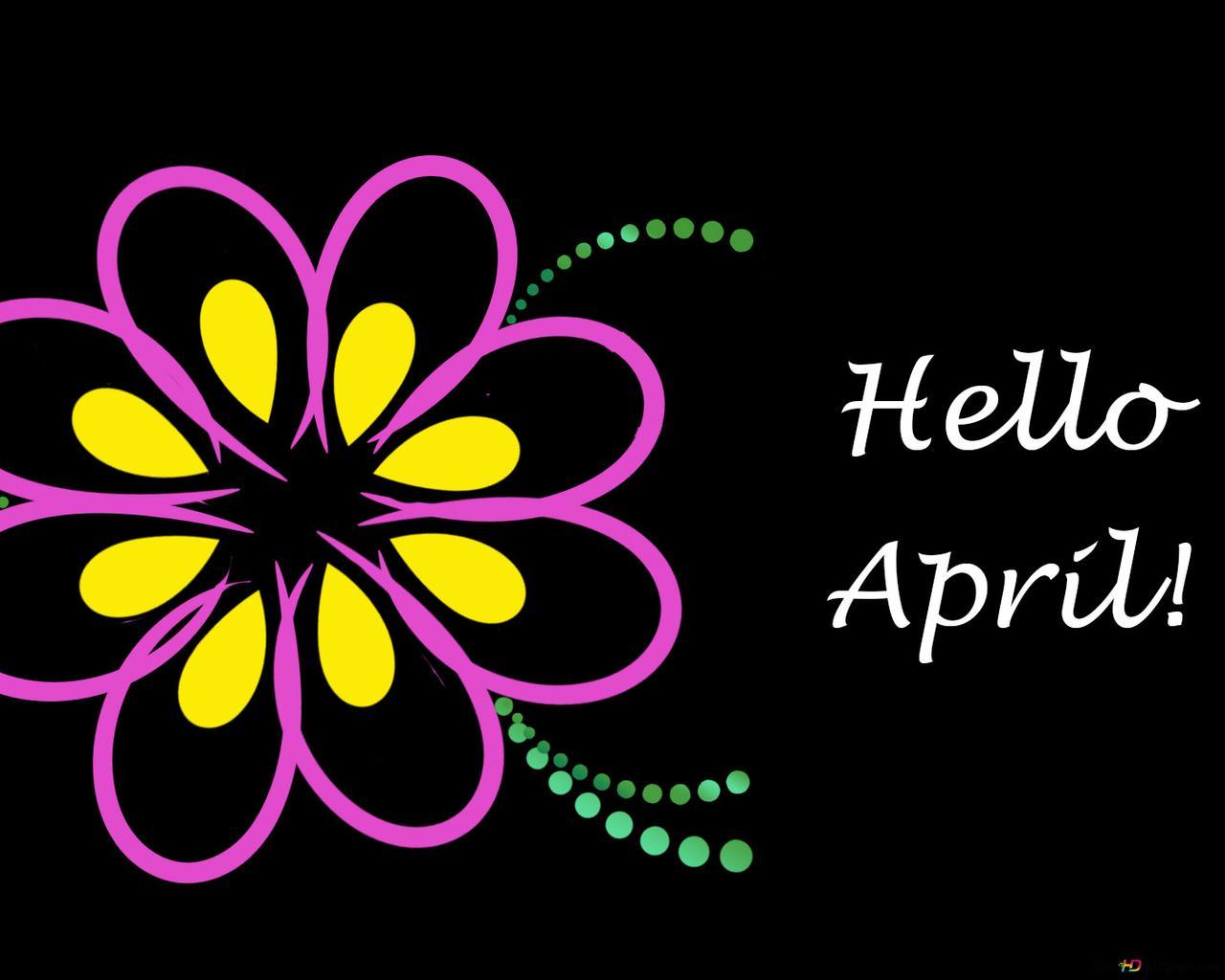 Hello April Hd Wallpaper Download
