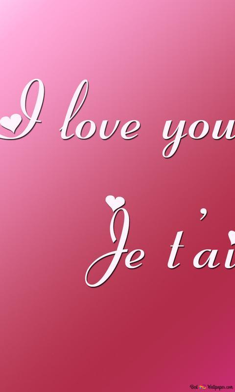 Je T Aime I Love You Hd Wallpaper Download